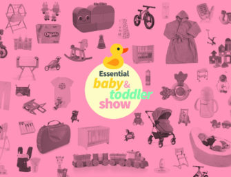 Our picks for The Essential Baby & Toddler Show