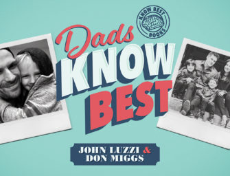 Meet John Luzzi and Don Miggs, co-authors of 'Dads Know Best'