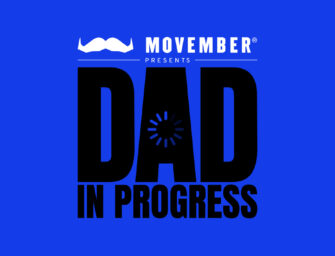 Movember Launches First Podcast for New Dads